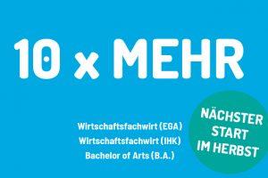 Wirtschaftsfachwirt (IHK / EGA) startet im Herbst mit 10 x MEHR in Reutlingen